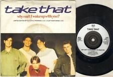 "Take That Why Can'T I Wake Up With You 7"" Ps, 3 Tracks Inc Promises-Live+Clap Y"