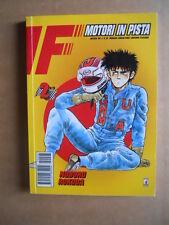 MOTORI IN PISTA Vol.2 di 28 Noboru Rokuda Edizione Star  Comics   [G371G]