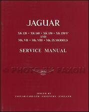 Workshop Manual Jaguar Xk120 Xk140 Xk150 Xk150s & MK VII VIII IX Service Repair