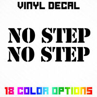 NO STEP Sticker Decal Car Truck Vinyl Decal Stencil Style Font Text Pair of 2