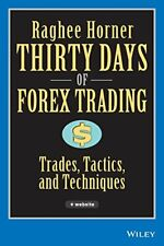 Thirty Days of Forex Trading, Horner, Raghee 9780471934417 Fast Free Shipping-,