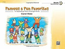 """""""FAMOUS & FUN FAVORITES"""" EARLY ELEMENTARY PIANO MUSIC BOOK 1-BRAND NEW ON SALE!!"""