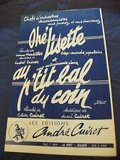 Partition Ohé lisette Au p'tit bal du coin de André Cuiret 1958