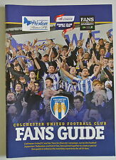Football Guide. Colchester United Football Club Fans Guide. 'Fans for Diversity'