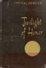 DEWLEN Al (1921), Twilight of Honor