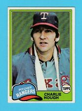 BASEBALL - TOPPS  GUM  -  CHARLIE  HOUGH  -  PITCHER  -  RANGERS  -  1981