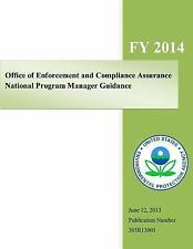 Office of Enforcement and Compliance Assurance National Program Manager...