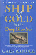 Ship of Gold in the Deep Blue Sea True Treasure Story