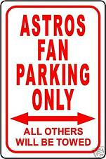 """ASTROS FAN PARKING ONLY 12""""x18"""" ALUMINUM SIGN"""