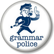 "Grammar Police 25mm 1"" Pin Button Badge Geek Nerd Humour English Novelty Message"