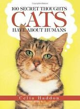 100 Secret Thoughts Cats Have about Humans
