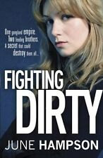 Fighting Dirty (Daisy Lane),June Hampson- 9781409121046
