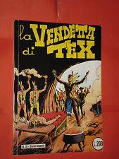 TEX  WILLER GIGANTE N°1/29 -N°16-LA VENDETTA DI TEX  -PUBBLICAZIONE AMATORIALE