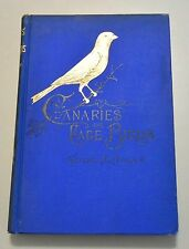 Canaries and Cage Birds 1895 Color Plates Ornithology Parrots Finches Robins