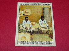 CHROMO INDES NÉERLANDAISES N°124 TRESSAGE CHAPEAUX CHOCOLAT PUPIER ASIE 1936