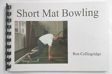 Short Mat Bowling Book by Ron Collingridge - Covers all aspects of the game.