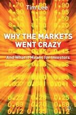 New, Why The Markets Went Crazy: And What It Means For Investors, Lee, Tim, Book
