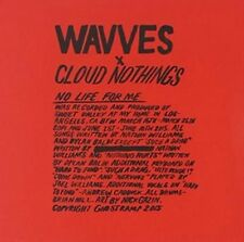 No Life for Me by Wavves/Cloud Nothings (CD, Aug-2015)