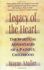 Legacy of the Heart: The Spiritual Advantages of a