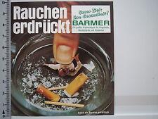 Aufkleber Sticker Barmer - Rauchen erdrückt  (2831)