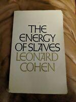 ENERGY OF SLAVES By Leonard Cohen