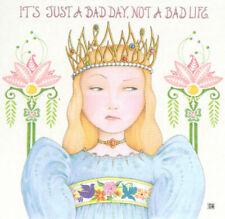Bad Day Princess Not Bad Life-Handcrafted Fridge Magnet-W/Mary Engelbreit art