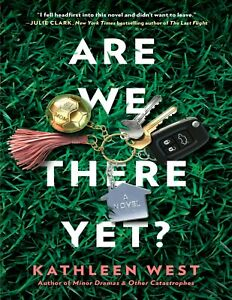 Are We There Yet? 2021 by Kathleen West