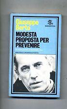 Giuseppe Berto # MODESTA PROPOSTA PER PREVENIRE # Rizzoli 1982 # 1A ED.