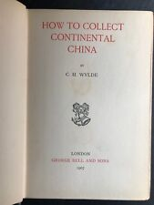Wylde China,How collect China, China, Chinese Art Collecting, Chinese Art