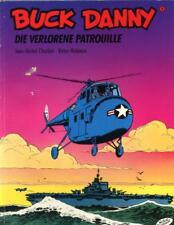 Buck Danny: Die Verlorene Patrouille      1991      German Issue    Charlier
