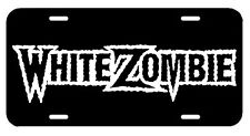 White Zombie ~ License Plate/Tag~car/truck (Rob Zombie) Industrial Disco Monster