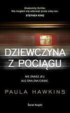 Dziewczyna z pociagu, Paula Hawkins, polska ksiazka, polish book