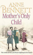 mother's only child, New, Anne Bennett Book