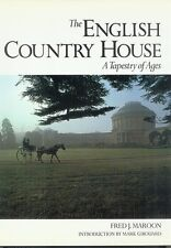 The English Country House: A Tapestry of Ages