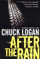 After the Rain by Chuck Logan