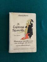 """""""IL CAPITANO SPAVENTA"""" DI GIOSUE' BORSI, PREFAZIONE DI VAMBA, ED. BEMPORAD, 1924"""