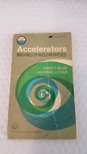 Accelerators: machines of nuclear physics, (Science study series,) Paperback – 1