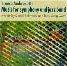 Ambrosetti, Franco : Music for Symphony & Jazz Band CD