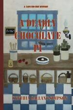A Deadly Chocolate Pi : A Cape Cod Cozy Mystery by Cynthia Gallant-Simpson...