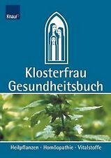 Klosterfrau Gesundheitsbuch. Heilpflanzen - Homöopathie ... | Buch | Zustand gut