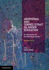 Aboriginal And Torres Strait Islander Education: An Introduction For The Teac...
