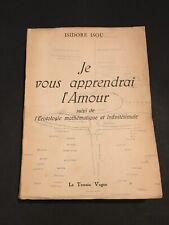 [7822-Q4] Isou Isidore - Je vous apprendrai l'amour - Le Terrain Vague