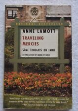 Traveling Mercies : Some Thoughts on Faith by Anne Lamott (Paperback)