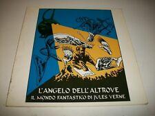 L'ANGELO DELL'ALTROVE.IL MONDO FANTASTICO JULES VERNE.CESENA 1988 GIORGIO CELLI!