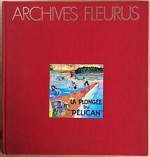 FRIPOUNET ET MARISETTE La plongée du Pélican TL 500 ex. n&s 1983 Très bon état