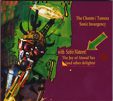 The Joy of Atonal Sax!  The Chonto / Tamura Sonic Insurgency with Sabir Mateen!