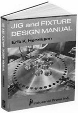 JIG AND FIXTURE DESIGN MANUAL - NEW HARDCOVER BOOK