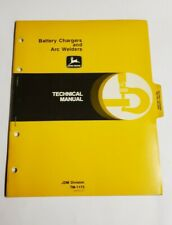 John Deere Battery Chargers and Arc Welders Technical Manual  TM-1173