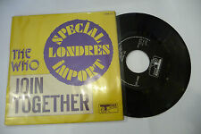 "THE WHO""JOIN TOGETHER-disco 45 giri TRACK UK 1972"""