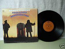 Ronnie Hawkins LP Rock And Roll Resurrection 1972 Very Clean Gatefold Orig!!